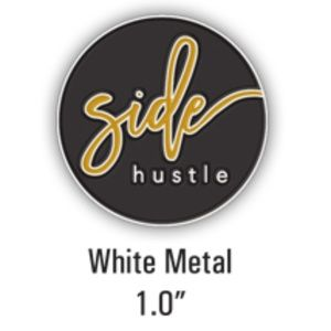 """Accessories - COMING SOON Side Hustle Lapel Pin 1"""" Circle"""